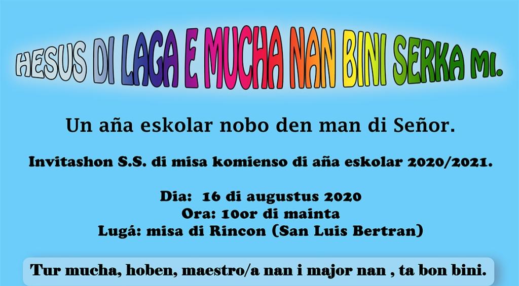 "SANTU SAKRIFISIO DI MISA ""BACK TO SCHOOL, BACK TO CHURCH"" NA RINCON I ANTRIOL"