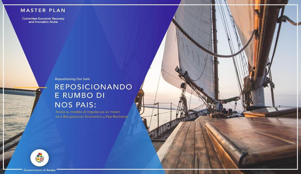 GOBIERNO DI ARUBA TA PUBLICA MASTERPLAN 'REPOSICIONANDO E RUMBO DI NOS PAIS'