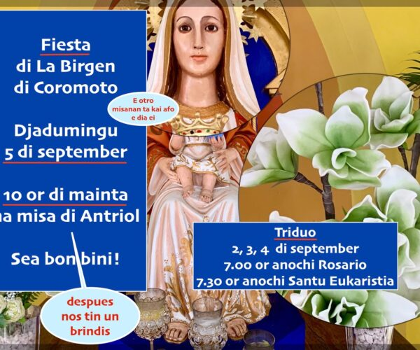 PAROKIA DI LA BÍRGEN DI COROMOTO TA DI FIESTA DJADUMINGU 5 DI SÈPTÈMBER
