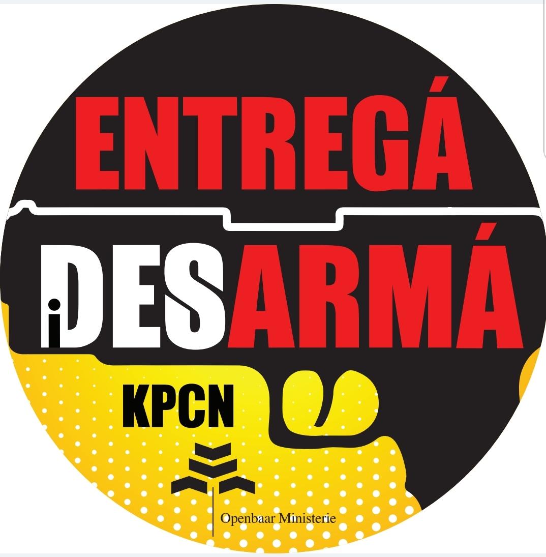 """KAMPAÑA DI ENTREGÁ ARMA """"ENTREGÁ I DESARMÁ"""""""